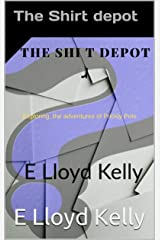 The Shirt Depot: Exploring the adventures of Prickly Pole. Kindle Edition