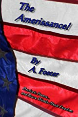Amerissance!: The American Renaissance Kindle Edition