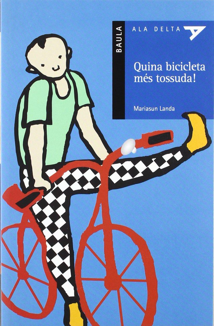 Quina Bicicleta Mes...!: Amazon.es: Landa Echeveste, Mª Asuncion ...