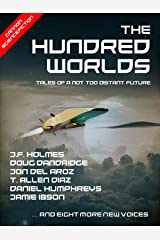 The Hundred Worlds Kindle Edition