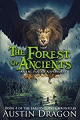The Forest of Ancients: Fabled Quest Chronicles (Book 4) Kindle Edition