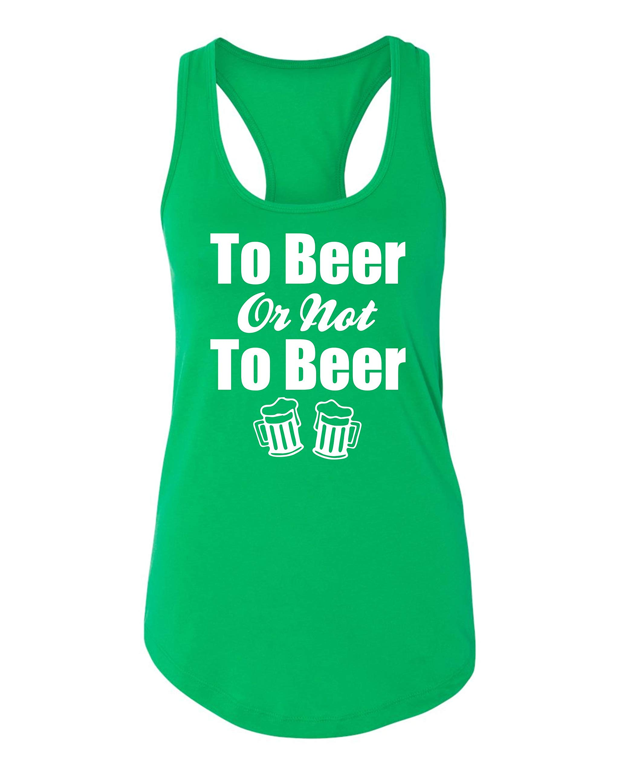 To Beer Or Not To Beer Funny St Patrick S Day Irish Drinking Tank Top Green New 6442 Shirt