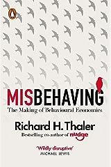 Misbehaving: The Making of Behavioural Economics Kindle Edition