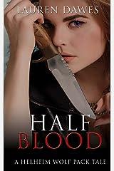 Half Blood (A Helheim wolf pack tale)