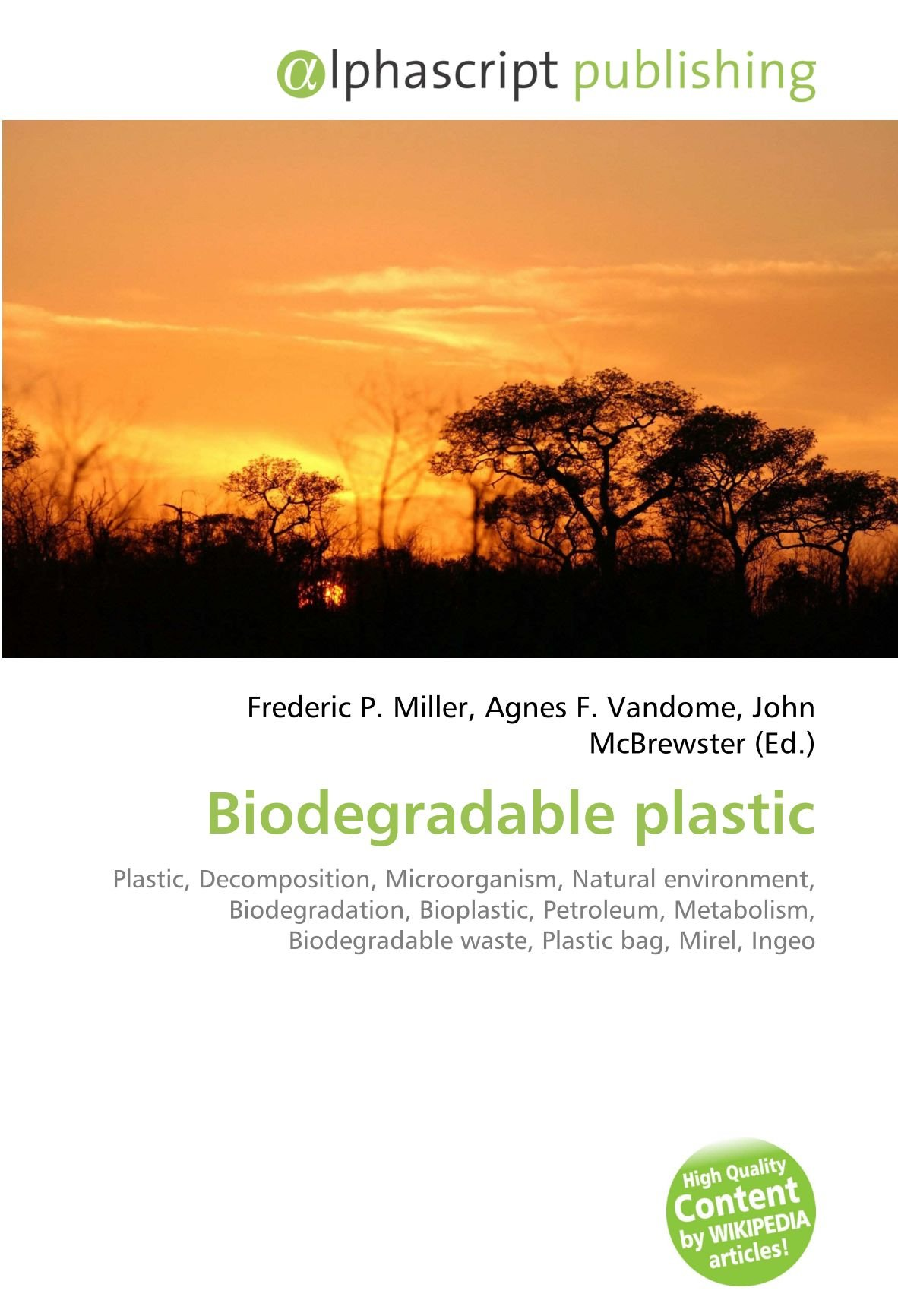 Biodegradable plastic: Plastic, Decomposition, Microorganism ...