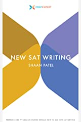 Prep Expert New SAT Writing: Perfect-Score Ivy League Student Reveals How To Ace New SAT Writing (2016 Redesigned New SAT Prep Book 3) Kindle Edition