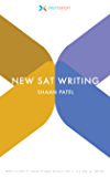 Prep Expert New SAT Writing: Perfect-Score Ivy League Student Reveals How To Ace New SAT Writing (2016 Redesigned New SAT Prep Book 3)