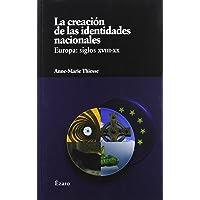 Creacion De Las Identidades Nacio (VARIOS)