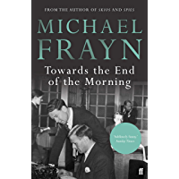 Towards the End of the Morning (English Edition)