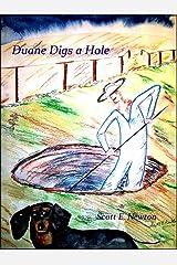 Duane Digs a Hole Kindle Edition