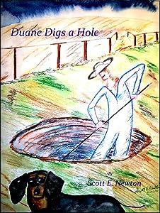Duane Digs a Hole