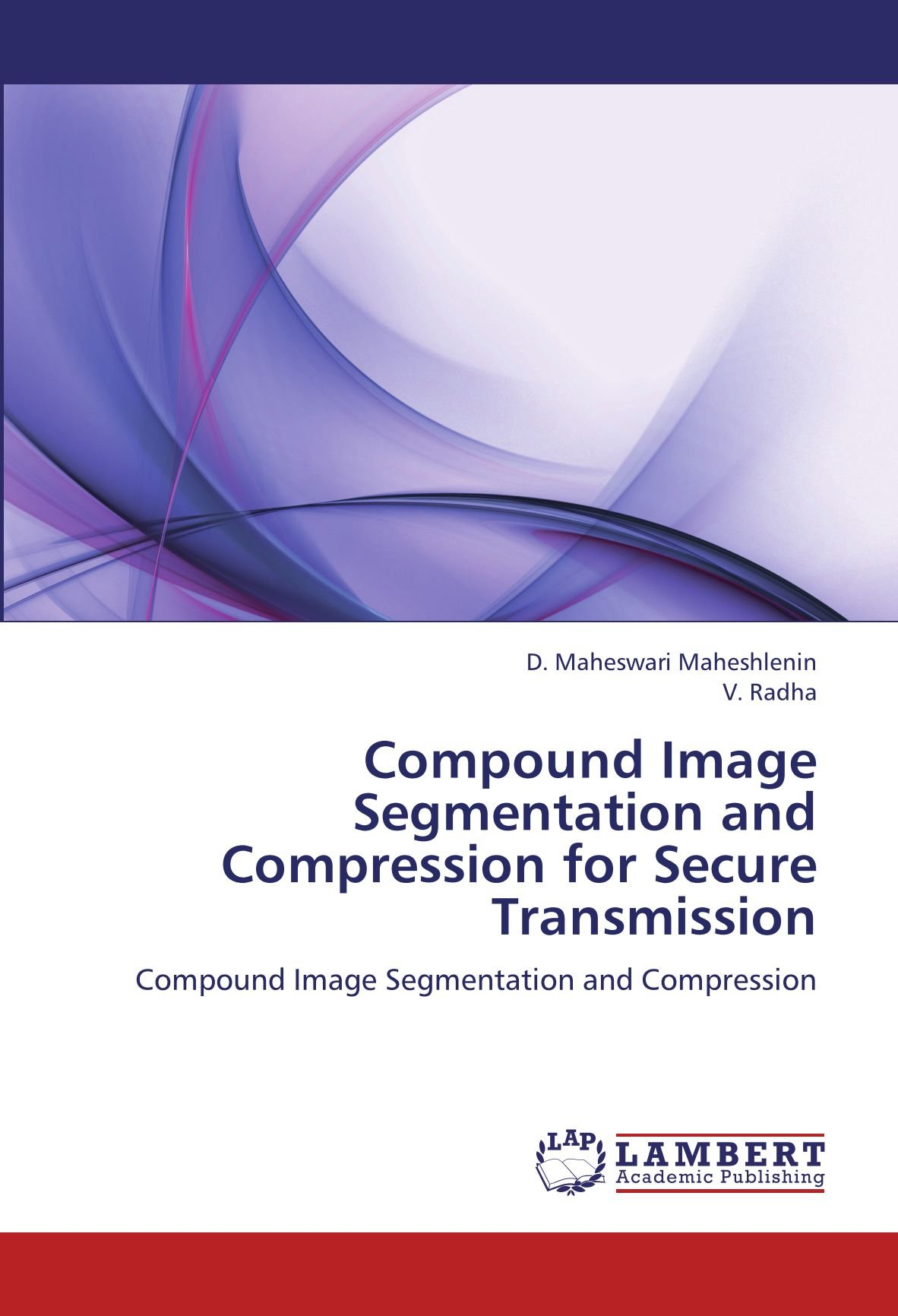 Download Compound Image Segmentation and Compression for Secure Transmission: Compound Image Segmentation and Compression pdf