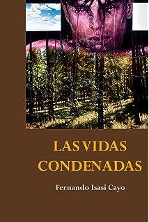 Las vidas condenadas (Spanish Edition)