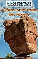 ¿Cómo Se Forman Las Rocas? / How Are Rocks