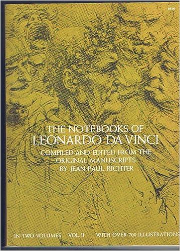 Read The Notebooks of Leonardo Da Vinci, Volume II PDF