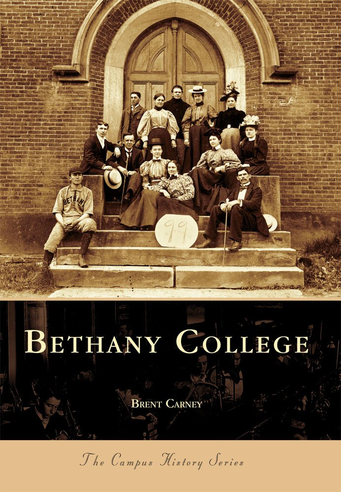 Read Online Bethany College (WV) (Campus History Series) ebook
