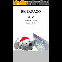 Embarazo A-Z Diccionario Espanol-Ingles