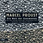 Die Welt der Guermantes (Auf der Suche nach der verlorenen Zeit 3) | Marcel Proust