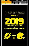 2019 Fantasy Football Guide and Daily Fantasy Football Rankings