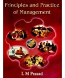 PRINCIPLES AND PRACTICE OF MANAGEMENT....Prasad L M