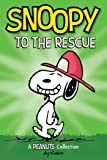 Snoopy to the Rescue (PEANUTS AMP! Series Book 8): A Peanuts Collection (Volume 8) (Peanuts Kids)