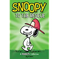 Snoopy to the Rescue (PEANUTS AMP! Series Book 8): A Peanuts Collection