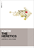 Know the Heretics (KNOW Series Book 2)