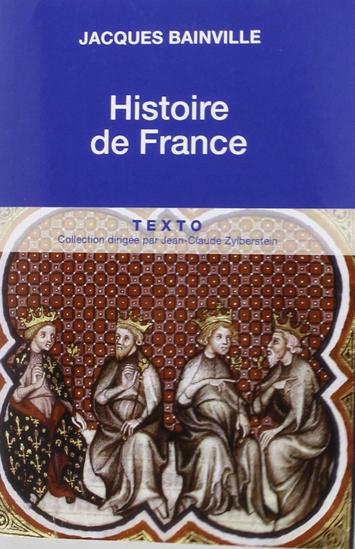 Histoire De France French Edition Jacques Bainville