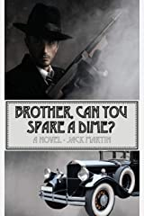 Brother, Can You Spare a Dime? (Harry Bierce Mystery) Paperback