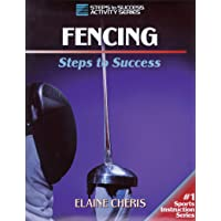 Fencing: Steps to Success (STS (Steps to Success