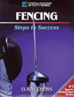 Fencing (Steps To Success