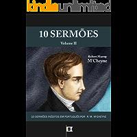 10 Sermões por R. M. M'Cheyne (10 Sermões por Robert Murray M'Cheyne Livro 2)