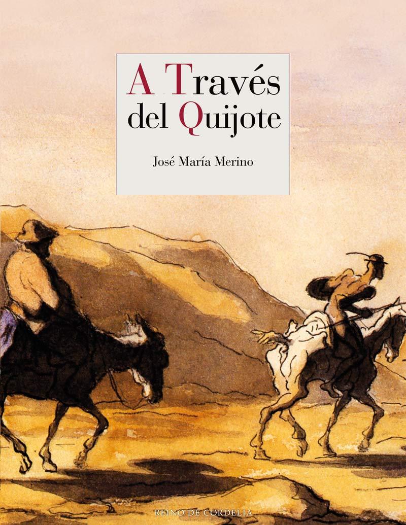 A través del Quijote - Libros sobre libros