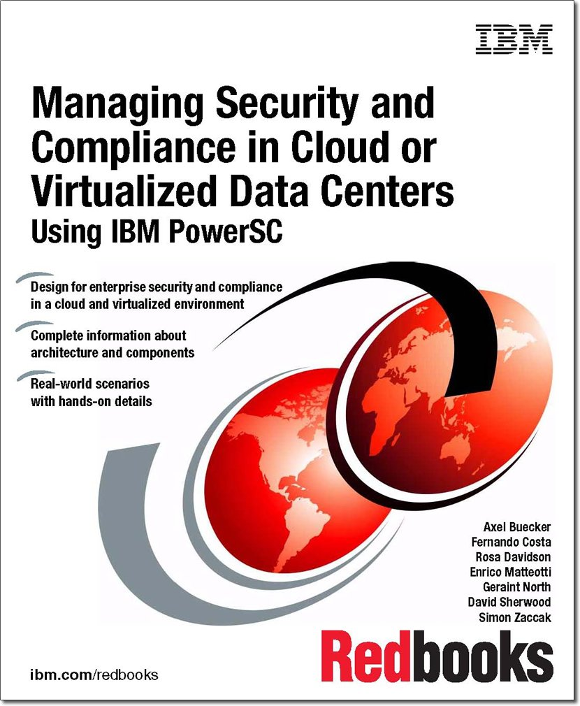 Read Online Managing Security and Compliance in Cloud or Virtualized Data Centers Using IBM Powersc pdf epub