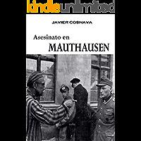 ASESINATO EN MAUTHAUSEN (Un caso de Otto Weilern)