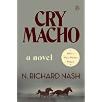 Cry Macho: A Novel