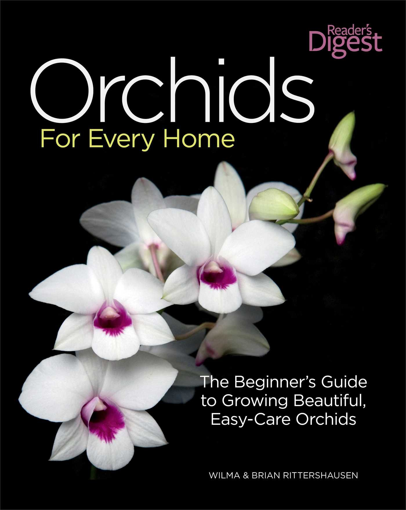Orchids for Every Home: The Beginner's Guide to Growing Beautiful,  Easy-Care Orchids: Wilma Rittershausen, Brian Rittershausen: 9781606522059:  Amazon.com: ...