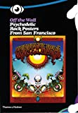 Off the Wall: Psychedelic Rock Posters from San Francisco