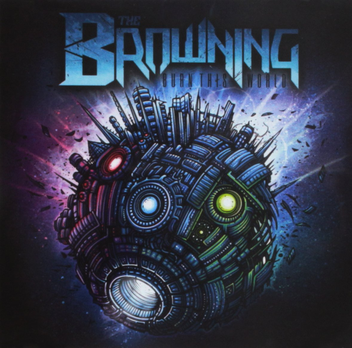 CD : The Browning - Burn This World (2 Disc)
