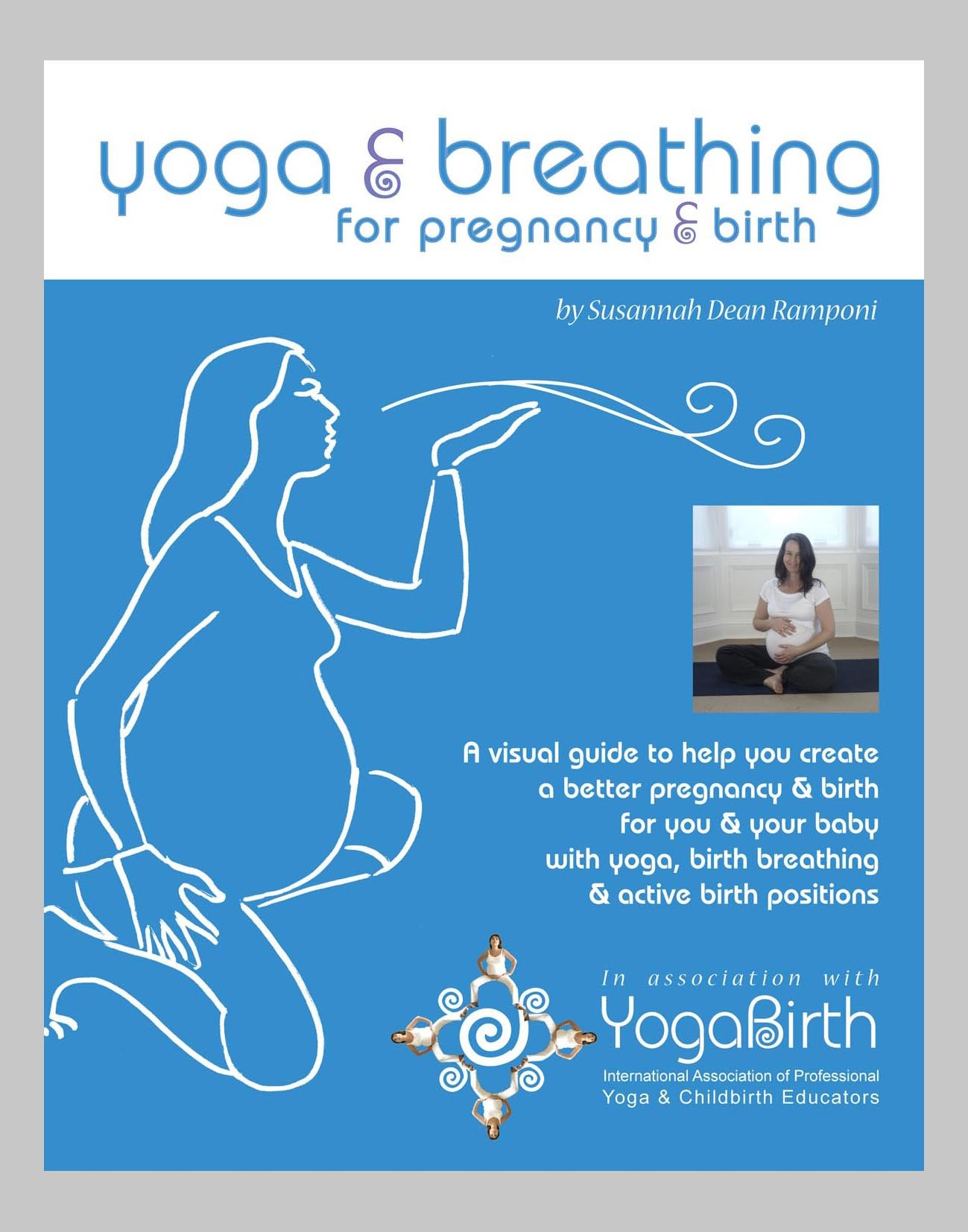 yoga and breathing for pregnancy and birth: Susannah Dean ...