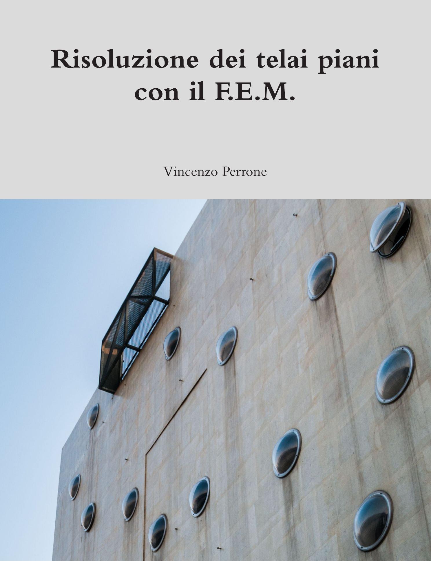 Download Risoluzione Dei Telai Piani Con Il F.E.M. (Italian Edition) pdf epub