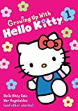 Growing Up With Hello Kitty - Kitty Eats Her Vegetables