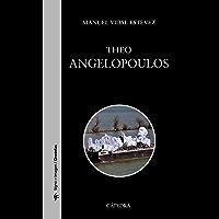 Theo Angelopoulos (Signo E Imagen - Signo E Imagen. Cineastas)