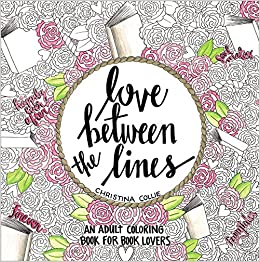 Amazon.com: Love Between the Lines: An Adult Coloring Book for ...
