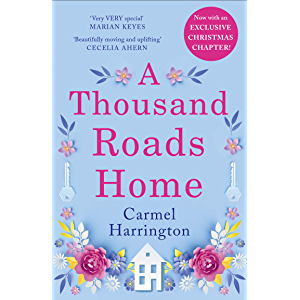 A Thousand Roads Home: The most gripping, heartwrenching page-turner of the year!