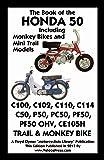 Book of the Honda 50 Including Monkey Bikes and Mini Trail Models