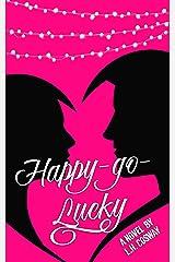 Happy-Go-Lucky Kindle Edition