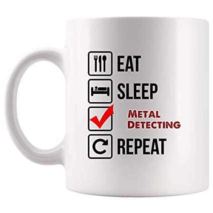 Eat Sleep Repeat Metal Detecting Mug Coffee Cup Tea Mugs Gift | Gift Ideas Kid Children