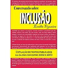 Conversando Sobre Inclusão (Portuguese Edition) Sep 30, 2016