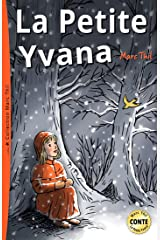 La Petite Yvana (French Edition) Kindle Edition